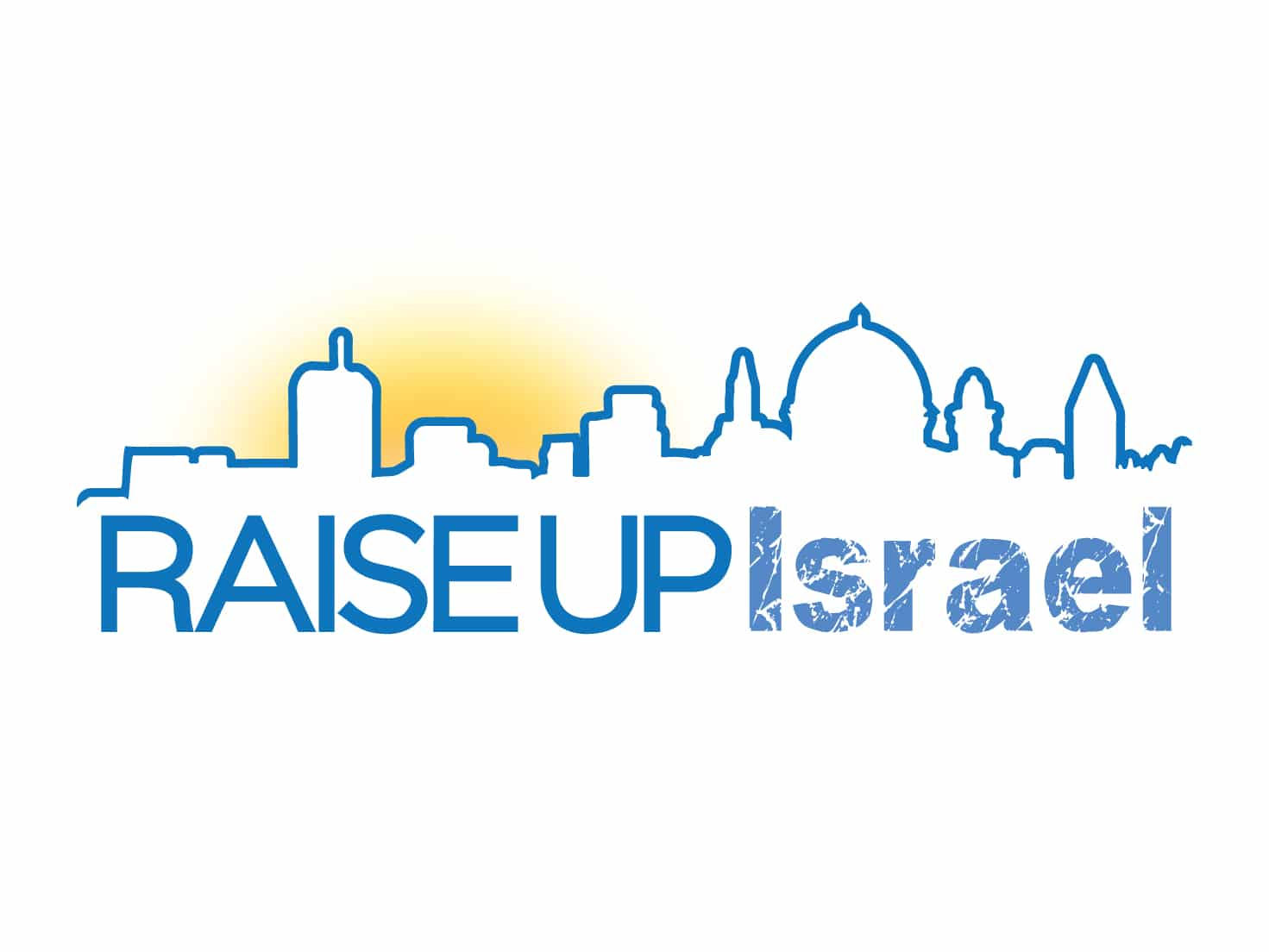 Raise Up Israel